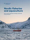 Nordic fisheries and aquaculture: Socio-economic importance of nitrogen nutrient load in the environment