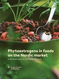 Phytoestrogens in foods on the Nordic market: A literature review on occurrence and levels