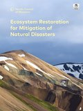 Ecosystem Restoration for Mitigation of Natural Disasters
