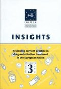 Reviewing Current Practice in Drug Substitution Treatment in the European Union