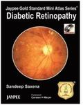 Jaypee Gold Standard Mini Atlas Series: Diabetic Retinopathy