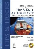 Tips and Tricks in Hip and Knee Arthroplasty