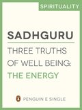 Three Truths of Well Being