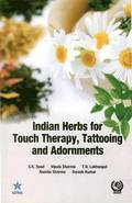 Indian Herbs for Touch Therapy, Tattooing and Adornments