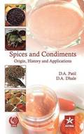 Spices and Condiments Origin, History and Applications