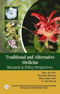 Traditional and Alternative Medicine: Research and Policy Perspectives/Nam S&;T Centre