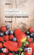 Bioactive Phytochemicals: Perspectives for Modern Medicine  Vol. 3