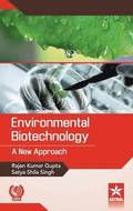 Environmental Biotechnology: a New Approach