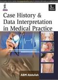 Case History &; Data Interpretation in Medical Practice