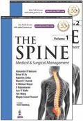 The Spine: Medical &; Surgical Management