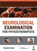 Neurological Examination for Physiotherapists