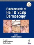 Fundamentals of Hair and Scalp Dermoscopy