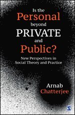 Is the Personal beyond Private and Public?
