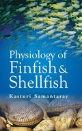 Physiology of Finfish and Shellfish