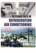 Alternatives in Refrigeration and Air Conditioning