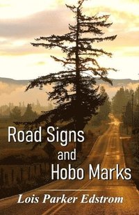 Road Signs and Hobo Marks