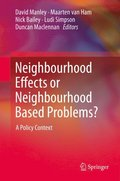 Neighbourhood Effects or Neighbourhood Based Problems?