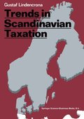 Trends in Scandinavian Taxation
