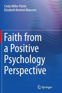 Faith from a Positive Psychology Perspective