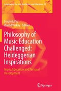 Philosophy of Music Education Challenged: Heideggerian Inspirations