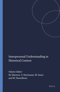 Interpersonal Understanding in Historical Context