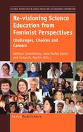 Re-visioning Science Education from Feminist Perspectives