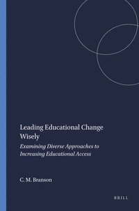 Leading Educational Change Wisely