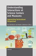 Understanding Interactions at Science Centers and Museums