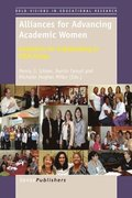 Alliances for Advancing Academic Women