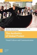 The Aesthetics of Global Protest