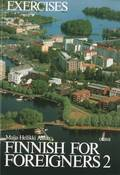 Finnish for Foreigners: v. 2 Work Book/ Exercises