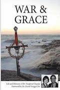 War And Grace: The Transformation of a Sword of War Into a Cross of Mercy.
