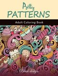 Pretty Patterns: Adult coloring book