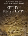 Sethy I, King of Egypt