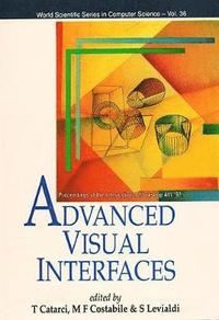 Advanced Visual Interfaces - Proceedings Of The International Workshop Avi '92