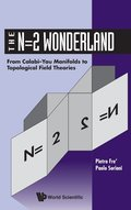 N=2 Wonderland, The: From Calabi-yau Manifolds To Topological Field Theories