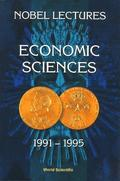 Nobel Lectures In Economic Sciences, Vol 3 (1991-1995): The Sveriges Riksbank (Bank Of Sweden) Prize
