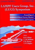 Lampf Users Group Inc. (Lugi) Symposium: 20 Years Of Meson Factory Physics: Accomplishments And Prosp