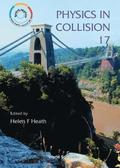 Physics In Collison - Proceedings Of The Xvii International Conf