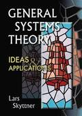 General Systems Theory, Ideas And Applications