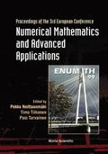 Numerical Mathematics And Advanced Applications: 3rd European Conf, Jul 99, Finland