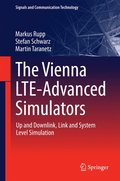 Vienna LTE-Advanced Simulators