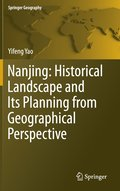 Nanjing: Historical Landscape and Its Planning from Geographical Perspective