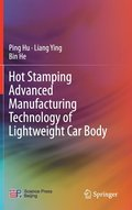 Hot Stamping Advanced Manufacturing Technology of Lightweight Car Body