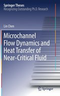 Microchannel Flow Dynamics and Heat Transfer of Near-Critical Fluid