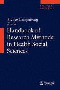 Handbook of Research Methods in Health Social Sciences