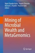 Mining of Microbial Wealth and MetaGenomics