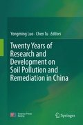 Twenty Years of Research and Development on Soil Pollution and Remediation in China