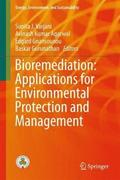 Bioremediation: Applications for Environmental Protection and Management
