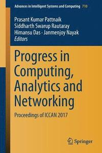 Progress in Computing, Analytics and Networking